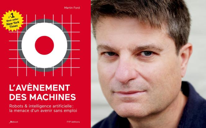 Martin Ford et son ouvrage Rise of robots en version française